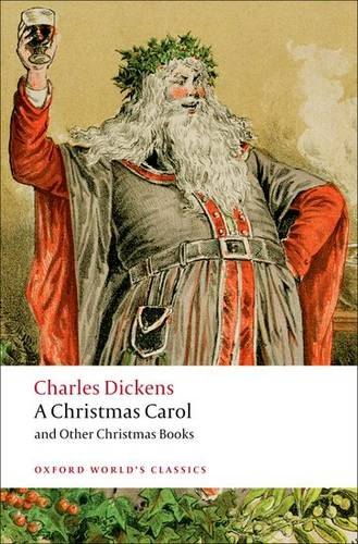 A Christmas Carol and Other Christmas Books - Robert Douglas-Fairhurst (Fellow and Tutor in English