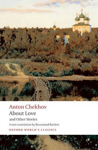 About Love and Other Stories - Anton Chekhov - 9780199536689