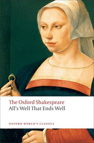 All's Well that Ends Well: The Oxford Shakespeare - William Shakespeare - 9780199537129