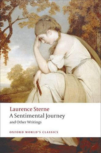 A Sentimental Journey and Other Writings - Laurence Sterne - 9780199537181