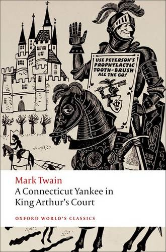 A Connecticut Yankee in King Arthur's Court - Mark Twain - 9780199540587