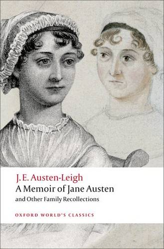 A Memoir of Jane Austen: and Other Family Recollections - James Edward Austen-Leigh - 9780199540778