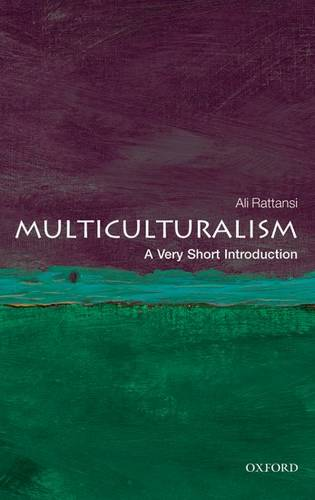 Multiculturalism: A Very Short Introduction - Ali Rattansi (Visiting Professor of Sociology