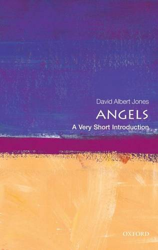 Angels: A Very Short Introduction - David Albert Jones (Director