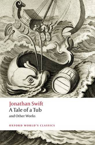A Tale of a Tub and Other Works - Jonathan Swift - 9780199549788