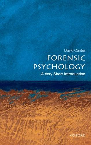 Forensic Psychology: A Very Short Introduction - David V. Canter - 9780199550203