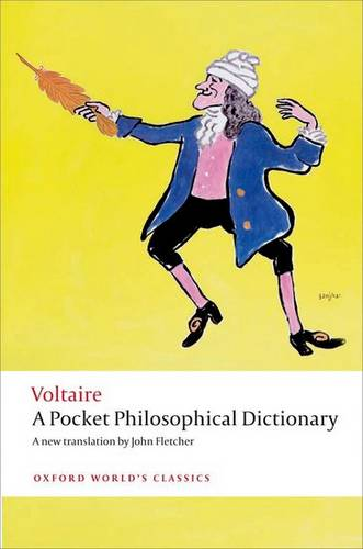 A Pocket Philosophical Dictionary - Voltaire - 9780199553631