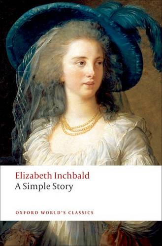 A Simple Story - Elizabeth Inchbald - 9780199554720