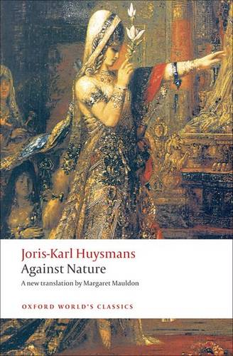Against Nature - Joris-Karl Huysmans - 9780199555116