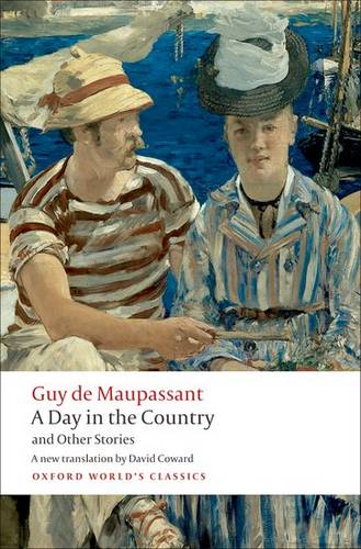A Day in the Country and Other Stories - Guy de Maupassant - 9780199555789