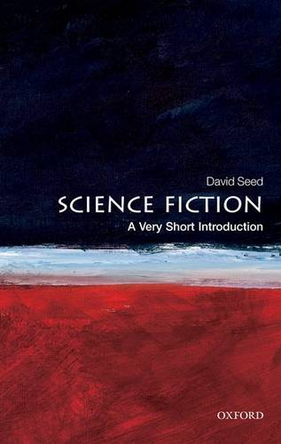 Science Fiction: A Very Short Introduction - David Seed - 9780199557455