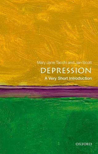 Depression: A Very Short Introduction - Mary Jane Tacchi (Consultant Psychiatrist) - 9780199558650