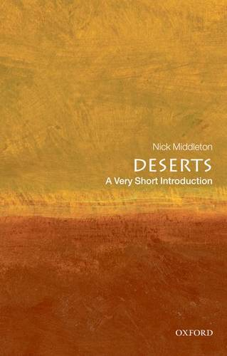 Deserts: A Very Short Introduction - Nick Middleton (St. Anne's College