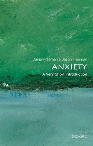 Anxiety: A Very Short Introduction - Daniel Freeman - 9780199567157