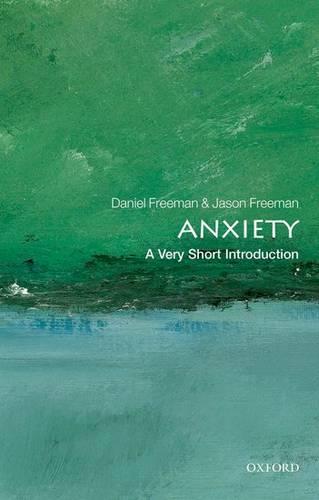 Anxiety: A Very Short Introduction - Daniel Freeman - 9780199567157
