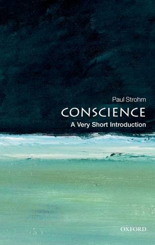 Conscience: A Very Short Introduction - Paul Strohm - 9780199569694