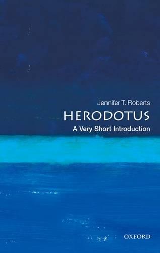 Herodotus: A Very Short Introduction - Jennifer Tolbert Roberts - 9780199575992