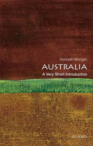 Australia: A Very Short Introduction - Professor Kenneth Morgan - 9780199589937
