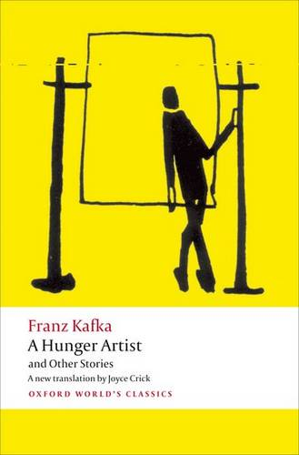A Hunger Artist and Other Stories - Franz Kafka - 9780199600922