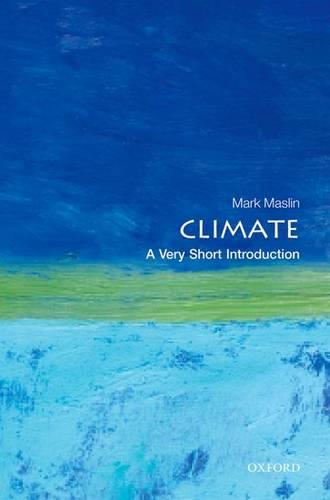 Climate: A Very Short Introduction - Mark A. Maslin - 9780199641130