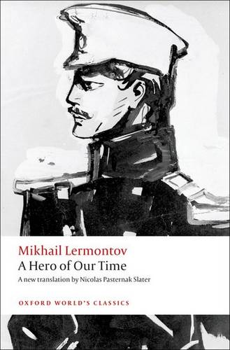 A Hero of Our Time - Mikhail Lermontov - 9780199652686