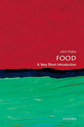 Food: A Very Short Introduction - Lord John Krebs - 9780199661084