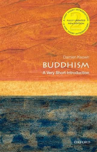 Buddhism: A Very Short Introduction - Damien Keown (Emeritus Professor of Buddhist Ethics