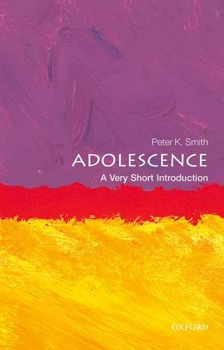 Adolescence: A Very Short Introduction - Peter K. Smith - 9780199665563