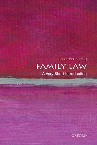 Family Law: A Very Short Introduction - Jonathan Herring (Professor of Law