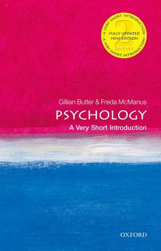 Psychology: A Very Short Introduction - Gillian Butler (Oxford Health NHS Trust (retired)) - 9780199670420