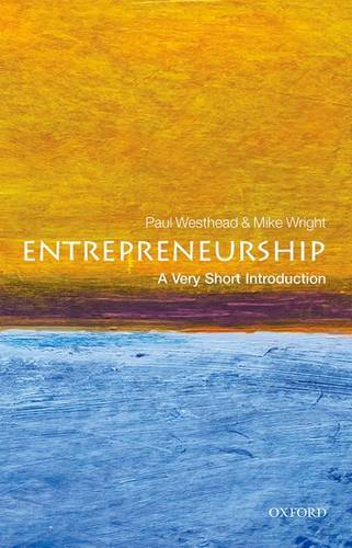 Entrepreneurship: A Very Short Introduction - Paul Westhead - 9780199670543