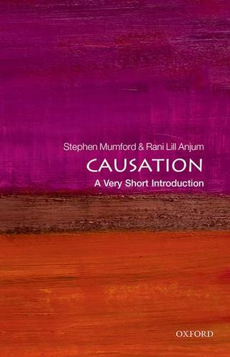 Causation: A Very Short Introduction - Stephen Mumford - 9780199684434