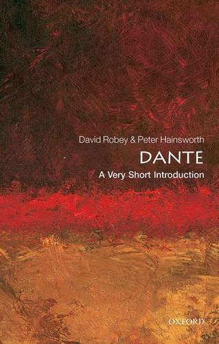Dante: A Very Short Introduction - Peter Hainsworth (Emeritus Fellow