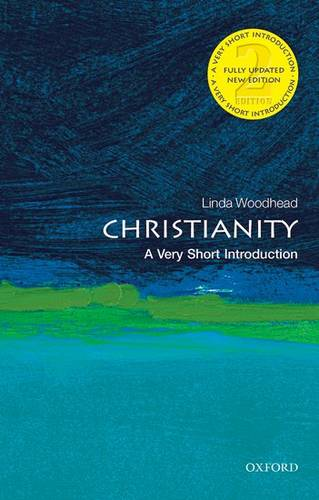 Christianity: A Very Short Introduction - Linda Woodhead