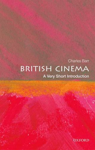 British Cinema: A Very Short Introduction - Charles Barr - 9780199688333