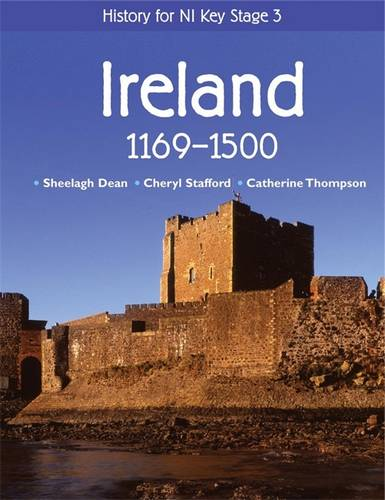 History for NI Key Stage 3: Ireland 1169-1500 - Sheelagh Dean - 9780340814833