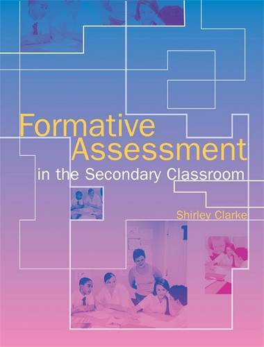 Formative Assessment in the Secondary Classroom - Shirley Clarke - 9780340887660