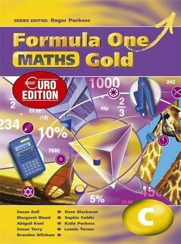 Formula One Maths Euro Edition Gold Pupil's Book C - Roger Porkess - 9780340971406