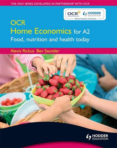 OCR Home Economics for A2: Food