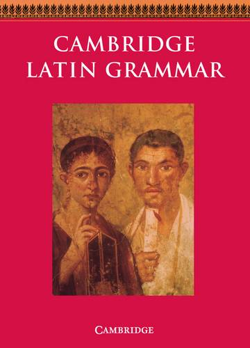 Cambridge Latin Course: Cambridge Latin Grammar - Cambridge School Classics Project - 9780521385886