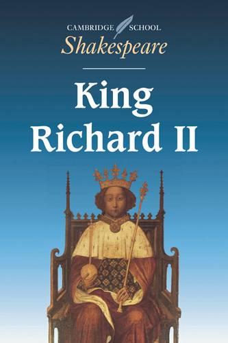 Cambridge School Shakespeare: King Richard II - William Shakespeare - 9780521409469