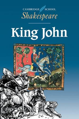 Cambridge School Shakespeare: King John - William Shakespeare - 9780521445825