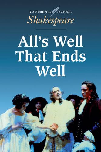 Cambridge School Shakespeare: All's Well that Ends Well - William Shakespeare - 9780521445832