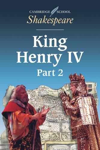 Cambridge School Shakespeare: King Henry IV: Part 2 - William Shakespeare - 9780521626880