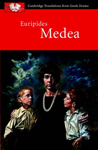 Cambridge Translations from Greek Drama: Euripides: Medea - Euripides - 9780521644792