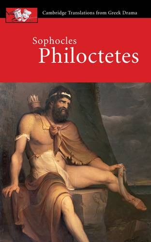 Cambridge Translations from Greek Drama: Sophocles: Philoctetes - Sophocles - 9780521644808