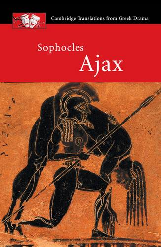Cambridge Translations from Greek Drama: Sophocles: Ajax - Sophocles - 9780521655644