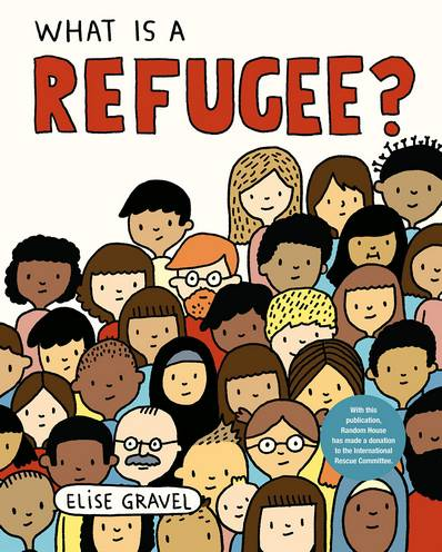 What Is a Refugee? - Elise Gravel - 9780593120057