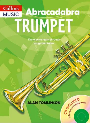 Abracadabra Brass - Abracadabra Trumpet (Pupil's Book + CD): The way to learn through songs and tunes - Alan Tomlinson - 9780713660463