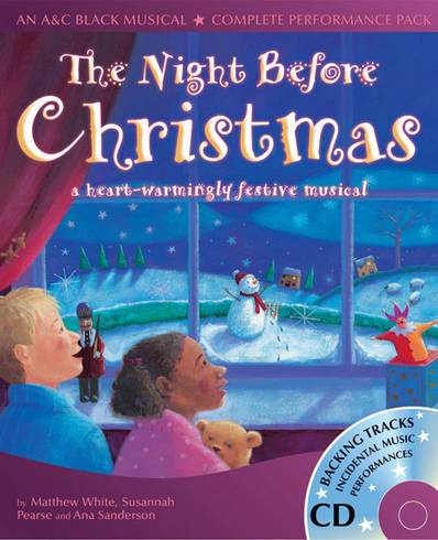 Collins Musicals - The Night Before Christmas: A heartwarmingly festive musical - Matthew White - 9780713672596